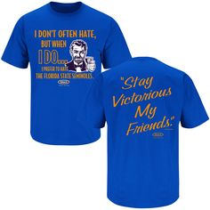 Florida Gators Fans. Stay Victorious (Anti-FSU). T-Shirt