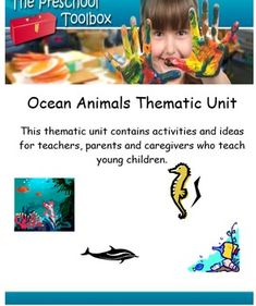 The Ocean and Ocean Animals Thematic Unit is a 189 (total) page unit for use in Preschool and Kindergarten. If you plan to use the theme to accompany core studies for one week only, you will have many activities left for a new unit the following year.