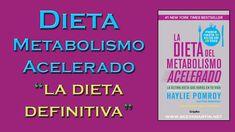"""TODO lo que necesitas saber sobre la DIETA DEL METABOLISMO ACELERADO   La """"Dieta Definitiva"""" escrita por Haylie Pomroy.Sin contar calorías SIN PASAR HAMBRE"""