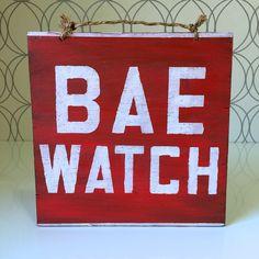 Bae Watch Wood Sign / Cottage Decor / Coastal Decor / Beach House Decor / Lake House Decor / Baywatch Fan Art / Dorm Room Decor - Red by HollyWood & Twine on Etsy #homedecor