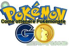 Ottenere Pokémonete da utilizzare per ottenere potenziamenti e upgrade in Pokemon GO. Ci sono diversi sistemi che è possibile utilizzare, vediamo quali sono