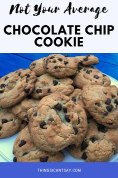 Not Your Average Chocolate Chip Cookie Recipe. So much better than your typical chocolate chip cookie recipe. The best chocolate chip cookie recipe! (And yes, I think I've tried them all!)