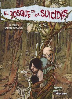 Terror con El Torres. El Bosque de los suicidas y El Velo.
