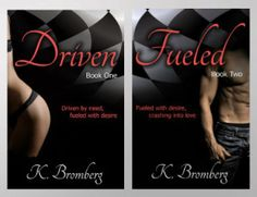 Driven series by K. Bromberg: http://www.thereadingcafe.com/fueled-by-k-bromberg-blog-tour-and-interview-with-the-author/