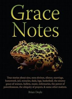 Grace Notes by Brian Doyle