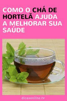 Chá de hortelã - Benefícios e Como fazer