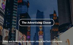 #Sales and #BizDev 🤝 Jobs at Ad-Tech 👀 Companies https://tapwage.com/channel/the-advertising-closer