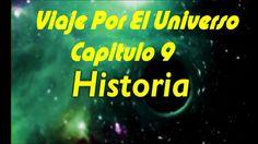 VIAJE POR EL UNIVERSO  - HISTORIA - CAPITULO 9 DOCUMENTAL DEL COSMOS