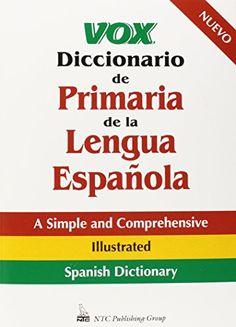 Vox Diccionario De Primaria De La Lengua Espanola by Vox