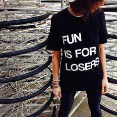 Tee-Shirt FUN IS FOR LOSERS #faubourg54