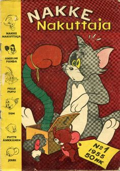 Nakke Nakuttaja 1 1955 Kansi: Tom and Jerry 122 Finland Comic Book Covers, Comic Books, Tom And Jerry, Old Ads, Finland, Of My Life, Childhood Memories, Retro Vintage, Nostalgia
