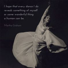 Beautiful words for your midweek motivation from a legend of contemporary dance, Martha Graham!