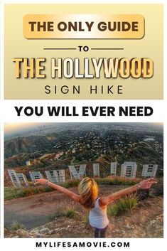 How to do The Hollywood Sign Hike and Photo Tips - My Life's a Movie Weekend In Los Angeles, Hikes In Los Angeles, Hollywood Sign Hike, Antelope Island, Travel Movies, Griffith Park, Photo Tips, Travel Usa, Trail