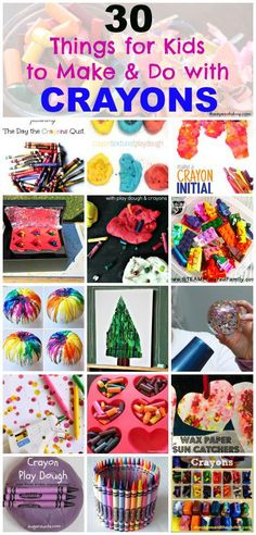 30 things to do and ideas for kids and toddlers and preschoolers to make & do with crayons - art, projects, activities and more
