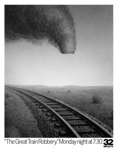 More brilliant ad work from Tom McElligot. TheGreatTrainRobbery
