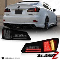 [FiBerOpTiC] 2006-2008 Lexus IS250 IS350 Sinister Black LED Strip Rear Taillight #VIPMOTOZ