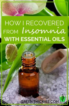 How I recovered from Insomnia with essential oils #Young Living essential oils…