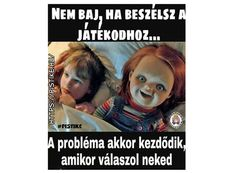 Na jó. Funny Horror, Funny Qoutes, Really Funny, Funny Fails, Funny Moments, Funny Photos, Puns, Best Quotes, Haha