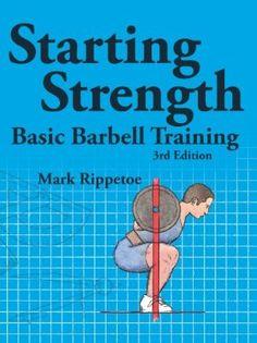 Starting Strength: Basic Barbell Training:Amazon:Books