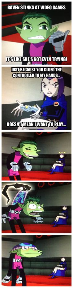 lol Beast boy and Raven look at Raven's face.....priceless ^^
