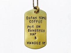 Handmade hand stamped dog/ army tag quote necklace - unique/ inspirational/ words of wosdom