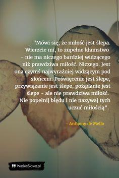 Mówi się, że miłość jest ślepa... #Mello-Anthony-De,  #Różne