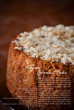Vegan coconut cake --- something sweet and healthy! (I love to bake and eat that stuff) Zonder Ei ! Zeker n keertje gluten&zuivelvrij maken. Eggless Desserts, Eggless Recipes, Eggless Baking, Vegan Baking, Healthy Baking, Vegan Desserts, Baking Recipes, Cake Recipes, Dessert Recipes