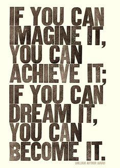 imagine.dream.become.