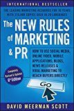 The New Rules of Marketing and PR: How to Use Social Media Online Video Mobile Applications Blogs News Releases and Viral Marketing to Reach Buyers Directly by David Meerman Scott (Author) #Kindle US #NewRelease #Computers #Technology #eBook #AD