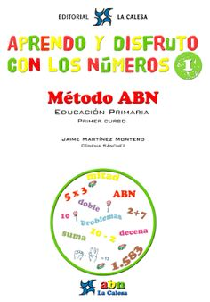 Libro metodo abn  http://enelauladeapoyo.blogspot.com.es/2013/07/abn-y-la-calesa.html