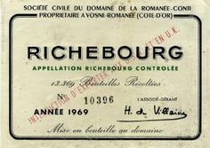 We may never get the chance to taste a bottle but we can look at the label. Richebourg is a Grand Cru appellation in the Cote de Nuits sub-region of Burgundy.