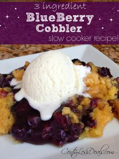 """3 ingredient Blueberry Cobbler slow cooker recipe. one pinner said """"I threw this into the crockpot as a last minute dessert and the family loved it! I think next time I'll try with cherry filling. Definitely an easy and great recipe"""""""