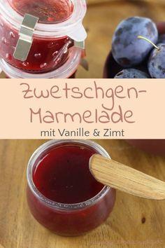 Ses autumn Breakfast: plum jam with vanilla Wine Recipes, Cooking Recipes, Marmalade Recipe, Plum Jam, Fall Breakfast, Jam And Jelly, Recipe Organization, Vegetable Drinks, Vanilla Flavoring