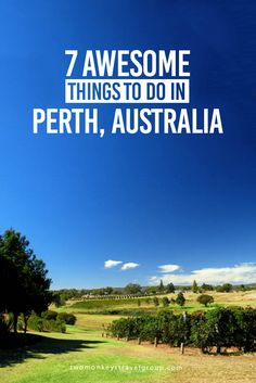 7 Awesome Things to do in Perth, Australia | Two Monkeys Travel Group