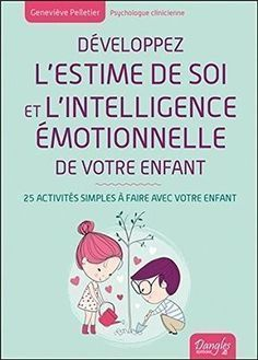 Develop the self-esteem and emotional intelligence of your child. - - Develop your child& self-esteem and emotional intelligence: 25 activities for kids Education Positive, Kids Education, Kids Corner, Emotional Intelligence, Positive Attitude, Adolescence, Self Esteem, Kids And Parenting, Chore Cards