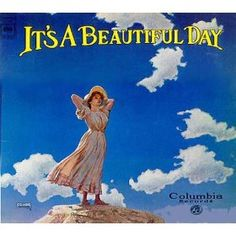 Its A Beautiful Day: Its A Beautiful Day