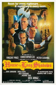 House of the Long Shadows (1983) Not a great movie, but it has Peter Cushing, Christopher Lee,  John Carradine, Basil Rathbone and Vincent Price - how can you not love that?