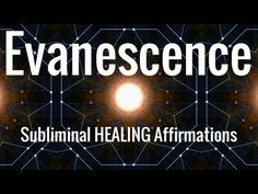 Evanescence | Healing | Peace | Tranquillity | Subliminal Affirmations | Isochronics | Binaural 14.12.16