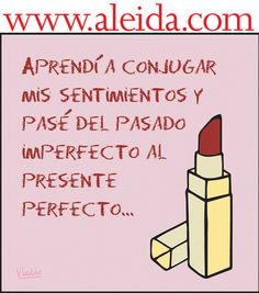 Aleida - Semana.com Favorite Quotes, Best Quotes, My Favorite Things, My Philosophy, Humor Grafico, Coaching, Thoughts, Feelings, Memes