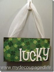"""Lucky"" St. Patty's Day wall hanging #modpodge #crafts"