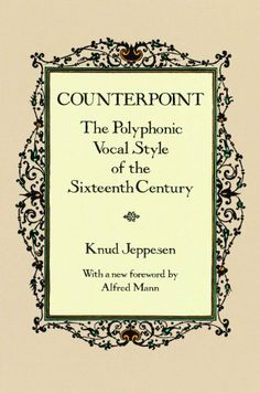Counterpoint: The Polyphonic Vocal Style of the Sixteenth Century (Dover Books on Music) by Knud Jeppesen, http://www.amazon.com/dp/B00BX1DYWG/ref=cm_sw_r_pi_dp_6Cgutb00RJC9D