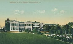 Old Long Island: 'Pelham Farm', the Henry Asher Robbins estate built c. 1901 in Southampton.  Robbins, a founder of the Waltham Watch Company, was in business with his brother Royel E. Robbins under the name Robbins & Brother.