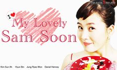 2. My Lovely Sam Soon ♥♥♥♥♥ (Kdrama video link) 2512