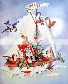 Sweet Birds on A Sailboat Vintage Christmas Card 1223 Christmas Card Images, Old Time Christmas, Christmas Bird, Vintage Christmas Images, Old Fashioned Christmas, Christmas Animals, Retro Christmas, Vintage Holiday, Christmas Greeting Cards