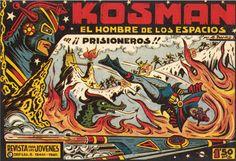 """LOS VIERNES TEBEOS """"¡¡Prisioneros!!"""" de la serie """"Kosman"""" Kosman es el único superviviente de la destruida ciudad de Cira en el planeta Alcurnia. Realiza un juramento ante su rey moribundo, en el que se compromete a consagrar su vida al servicio de la justicia y la paz del universo. En su camino contará con varios amigos como el profesor Jarko, Alí y Maribel."""