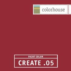 Colorhouse CREATE .05:  Like a fine Pinot Noir. As juicy as a pomegranate. A slight twist on your classic red. Use in dining rooms & other social gathering spots.
