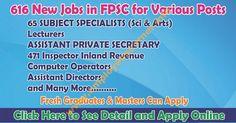 FPSC Jobs in Pakistan Apply Online Federal Public Service Commission Jobs FPSC Jobs in Pakistan November 2016 Latest FPSC Jobs FPSC Jobs in Pakistan FPSC Jobs Vacancies Current Jobs in FPSC 2016 Federal Public Service Commission Jobs SUBJECT SPECIALISTS Jobs in FPSC