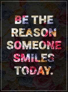 awesome Happy Quotes: Surprising Be Reason Awesome Smiles Today