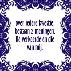 Love Life Quotes, Best Quotes, Toilet Quotes, Dutch Quotes, Funny Qoutes, Happiness Project, Quote Board, One Liner, Dear Lord