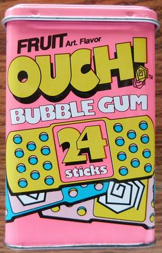 ouch bubble gum. I used to chew this all the time as a kid!